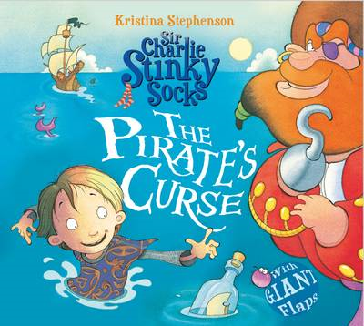 Sir Charlie Stinky Socks the Pirate's Curse (BOK)