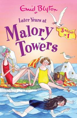 Later Years at Malory Towers (BOK)