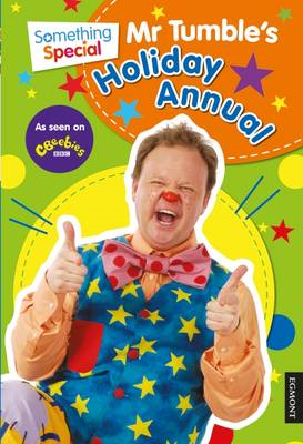 Something Special Mr Tumble's Holiday Annual