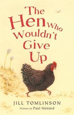 Hen Who Wouldn't Give Up (BOK)