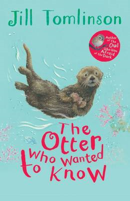 The Otter Who Wanted to Know (BOK)