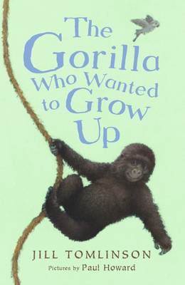 Gorilla Who Wanted to Grow Up (BOK)