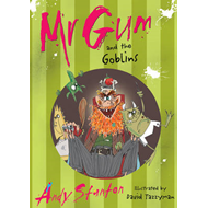 Mr. Gum and the Goblins (BOK)