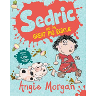 Sedric and the Great Pig Rescue (BOK)