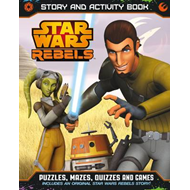Star Wars Rebels Story and Activity Book (BOK)