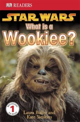 """Star Wars""  What is a Wookiee?: Learn About Wookiees and Other Aliens (BOK)"