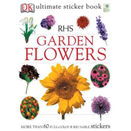 RHS Garden Flowers Ultimate Sticker Book (BOK)