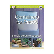Containers for Patios: Simple Steps to Success (BOK)