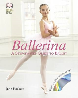 Ballerina: A Step-by-Step Guide to Ballet (BOK)