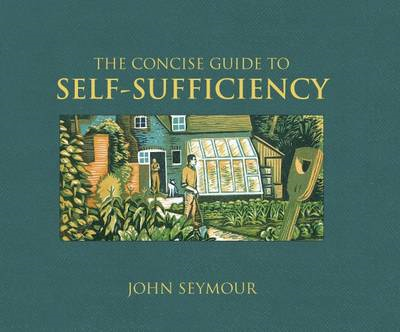The Concise Guide to Self-sufficiency (BOK)