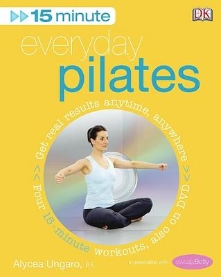 15-Minute Everyday Pilates (BOK)