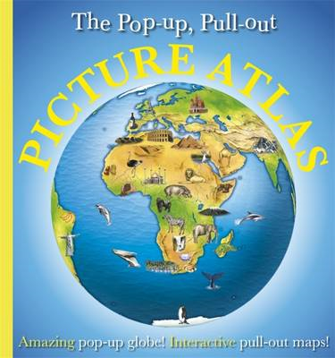 Pop-Up, Pull-Out, Picture Atlas (BOK)