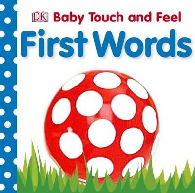 Baby Touch and Feel First Words (BOK)