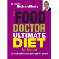 The Food Doctor Ultimate Diet: Changing the Way You Eat for Good! (BOK)