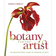 Botany for the Artist: An Inspirational Guide to Drawing Plants (BOK)