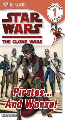 Star Wars Clone Wars Pirates... and Worse! (BOK)