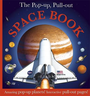 Pop Up, Pull Out Space Book (BOK)