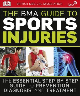 BMA Guide to Sport Injuries (BOK)