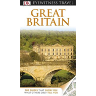 DK Eyewitness Travel Guide: Great Britain (BOK)