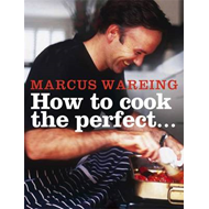 How to Cook the Perfect... (BOK)