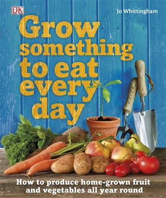 Grow Something to Eat Every Day (BOK)
