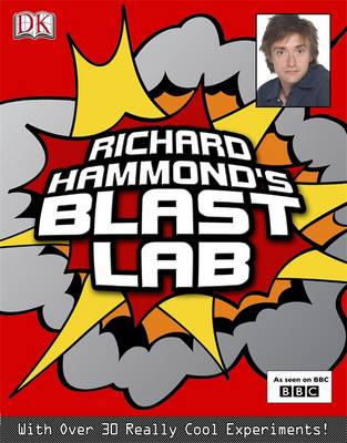 Richard Hammond's Blast Lab (BOK)