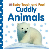Baby Touch and Feel Cuddly Animals (BOK)