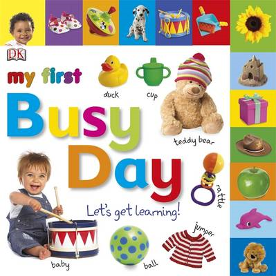 My First Busy Day Let's Get Learning (BOK)
