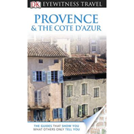 DK Eyewitness Travel Guide: Provence & the Cote d'Azur (BOK)