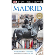 DK Eyewitness Travel Guide: Madrid (BOK)