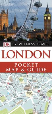 DK Eyewitness Pocket Map and Guide: London (BOK)