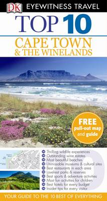 DK Eyewitness Top 10 Travel Guide: Cape Town and the Winelands (BOK)