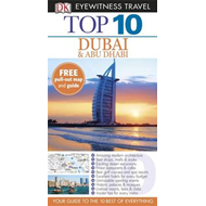 DK Eyewitness Top 10 Travel Guide: Dubai and Abu Dhabi (BOK)