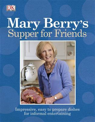 Mary Berry's Supper for Friends (BOK)
