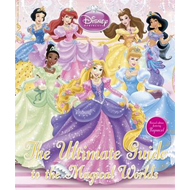 Disney Princess The Ultimate Guide to the Magical Worlds (BOK)