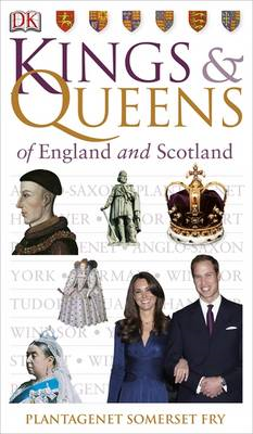 Kings & Queens of England and Scotland (BOK)