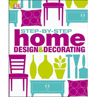 Step by Step Home Design & Decorating (BOK)