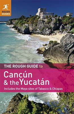 Rough Guide to Cancun and the Yucatan (BOK)