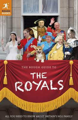 The Rough Guide to the Royals (BOK)