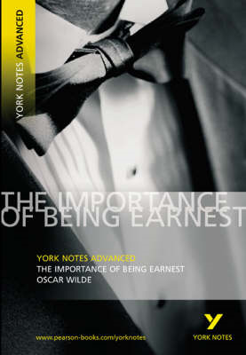 Importance of Being Earnest: York Notes Advanced (BOK)