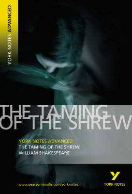 Taming of the Shrew: York Notes Advanced (BOK)