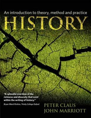 History: An Introduction to Theory, Method, and Practice (BOK)