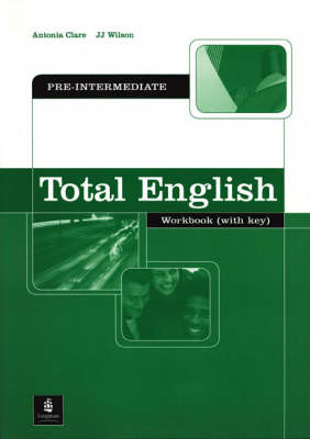 Total English: Pre-Intermediate Workbook with Key: Pre-intermediate Workbook with Key (BOK)
