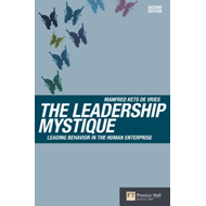 The Leadership Mystique: Leading Behavior in the Human Enterprise (BOK)