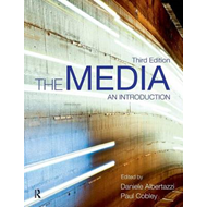 The Media: An Introduction (BOK)