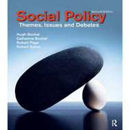 Social Policy: Themes, Issues and Debates (BOK)