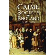 Crime and Society in England: 1750 - 1900 (BOK)