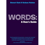 Words: A User's Guide (BOK)