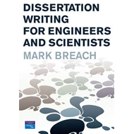 Dissertation Writing for Engineers and Scientists (BOK)
