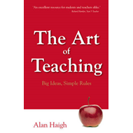 The Art of Teaching: Big Ideas, Simple Rules (BOK)